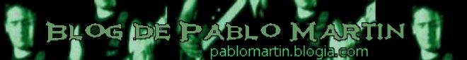 El Blog de Pablo Mart�n